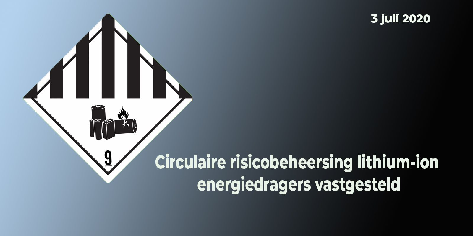 images/NIEUWSIMAGES/HEADERS/03-07-2020 - Circulaire Lithium.jpg