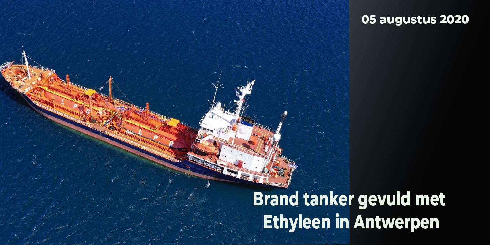 images/NIEUWSIMAGES/HEADERS/05-08-2020 - brand tanker ethyleen.jpg